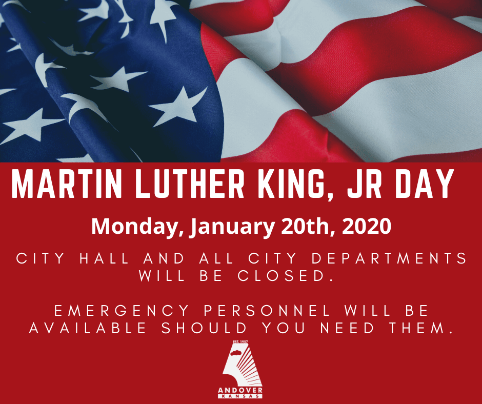 American Flag behind text that says Martin Luther King Jr Day, Monday, January 20, 2020 City Hall an